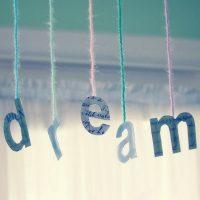 dare to dream big
